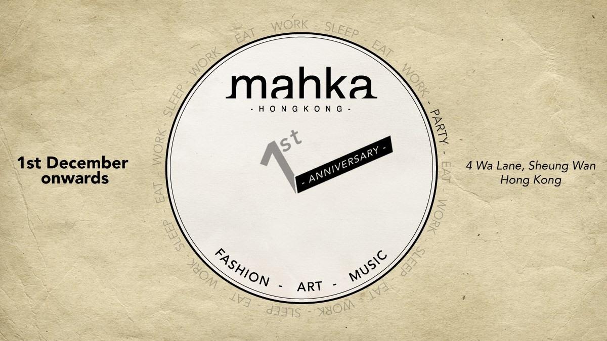 Mahka 1st Anniversary